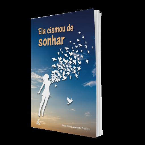 hobby-escrita-livro-ela-cismou-de-sonhar